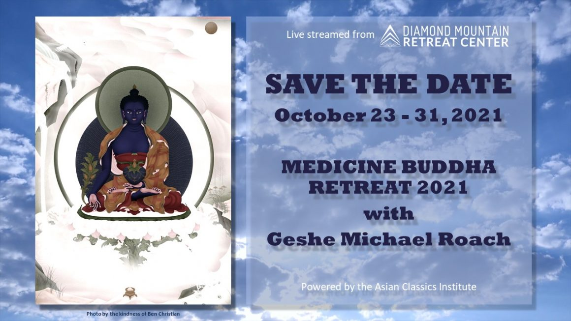 MEDICINE BUDDHA RETREAT 2021