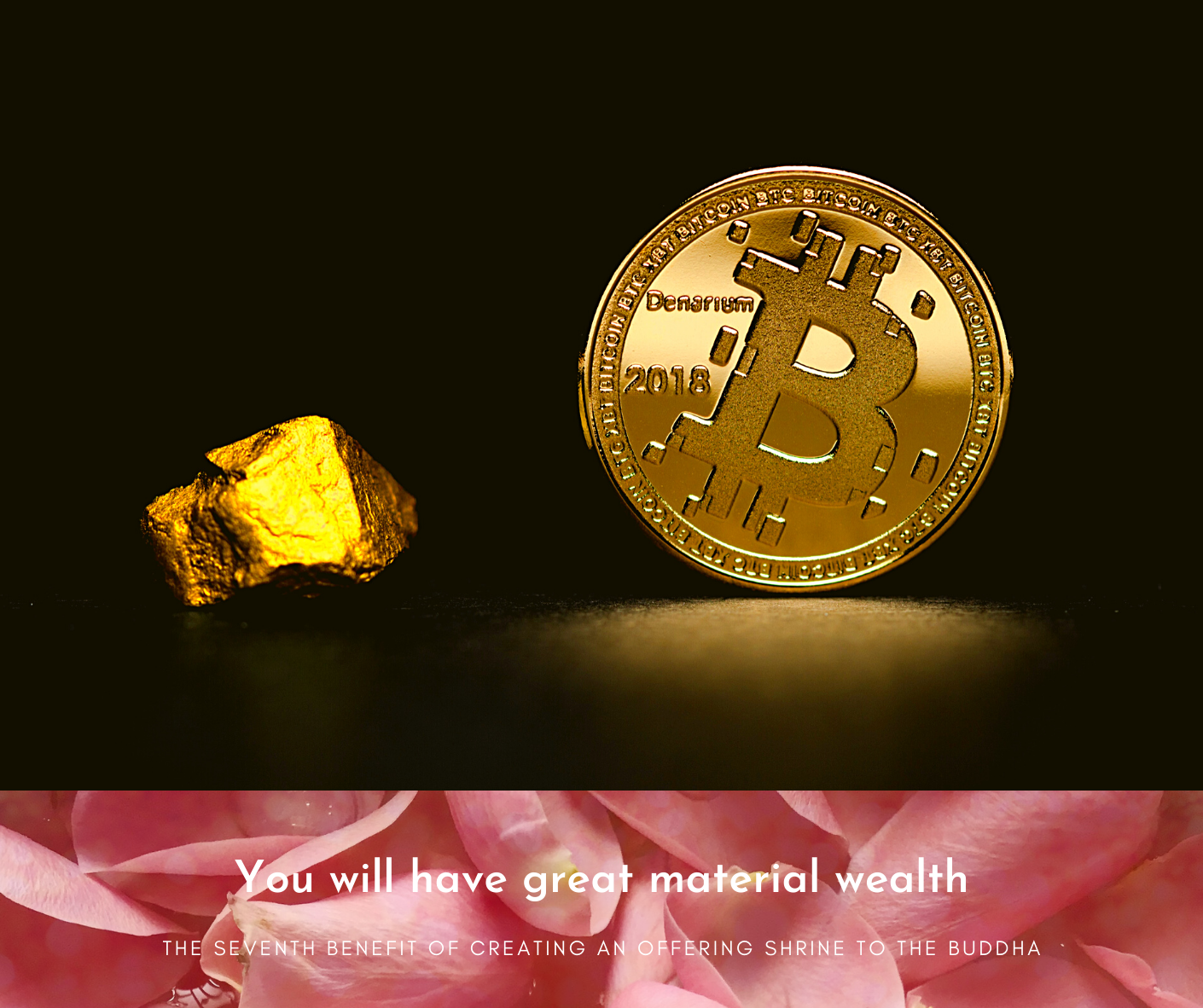 You will have great material wealth